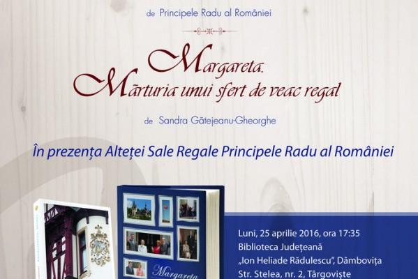 TÂRGOVIŞTE: PREZENTARE DE CARTE REGALĂ ÎN PREZENŢA PRINCIPELUI RADU AL ROMÂNIEI