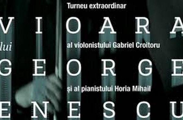 16 SEPTEMBRIE, LA PUCIOASA: CONCERT EXTRAORDINAR, CU VIOARA LUI GEORGE ENESCU