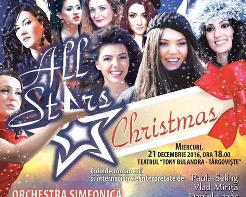 """TÂRGOVIŞTE – CONCERT DE COLINDE """"ALL STARS CHRISTMAS"""""""