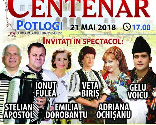 POTLOGI, 21 MAI – SPECTACOL SUB SEMNUL CENTENARULUI